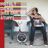 (Her Earlier Stuff) Lyrics Nataly Dawn