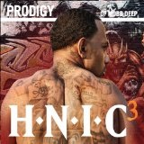 H.N.I.C. 3 (Mixtape) Lyrics Prodigy