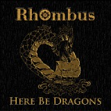 Here Be Dragons Lyrics Rhombus