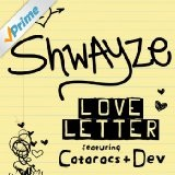 Love Letter (Single) Lyrics Shwayze