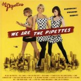 Miscellaneous Lyrics The Pipettes