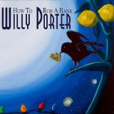 Miscellaneous Lyrics Willy Porter