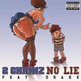 No Lie (Single) Lyrics 2 Chainz