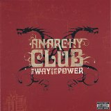The Way And Its Power Lyrics Anarchy Club