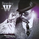 The W Experience Lyrics Banky W