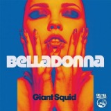 Giant Squid EP Lyrics Belladonna