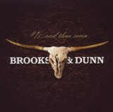 Miscellaneous Lyrics Brooks & Dunn F/ Sara Evans, Martina McBride, Kenny Chesney