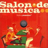 Salon de Musica Lyrics Bulldog Mansion