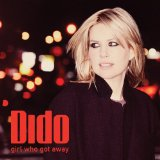 Girl Who Got Away Lyrics Dido