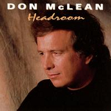Headroom Lyrics Don McLean
