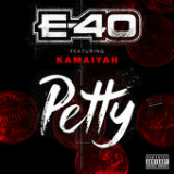 Petty (Single) Lyrics E-40