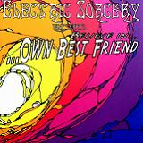 Believe In Own Best Friend Lyrics Electric Sorcery