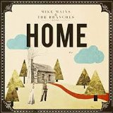 Home Lyrics Mike Mains & The Branches