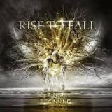 End vs. Beginning Lyrics Rise To Fall