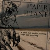 A Year Two Months Sixteen Days And Counting Lyrics The Paper And The Plane