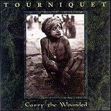 Carry The Wounded (EP) Lyrics Tourniquet