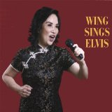 Wing Sings Elvis Lyrics Wing