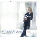 The Company You Keep Lyrics Alison Brown