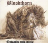 Onwards Into Battle Lyrics Bloodthorn