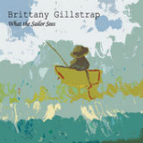 What the Sailor Sees Lyrics Brittany Gillstrap