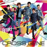 Future Lyrics Cross Gene