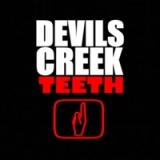 Teeth Lyrics Devils Creek