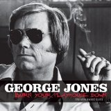 Burn Your Playhouse Down Lyrics George Jones
