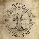 I See You Lyrics Gong
