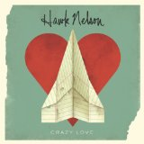 Crazy Love Lyrics Hawk Nelson