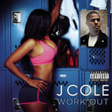 Work Out (Single) Lyrics J. Cole