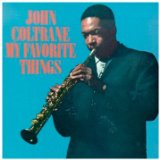 My Favorite Things Lyrics John Coltrane