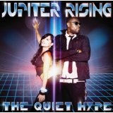 The Quiet Hype Lyrics Jupiter Rising