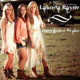 Emergency Brake (Single) Lyrics Lakoda Rayne