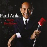 Songs Of December Lyrics Paul Anka