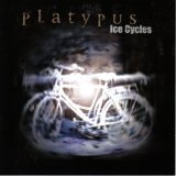 Ice Cycles Lyrics Platypus