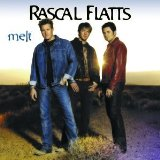 Melt Lyrics Rascal Flatts