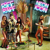 Neon Icon Lyrics Riff Raff