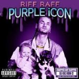 Purple Icon (Chopped Not Slopped) Lyrics Riff Raff