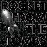 Black Record Lyrics Rocket From The Tombs