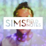 Field Notes Lyrics Sims