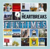 Funtimes Lyrics The Heartbreaks