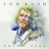 What I Know Lyrics Tom Rush