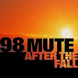 After The Fall Lyrics 98 Mute