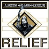 Relief Lyrics Agents of Abhorrence