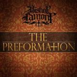 The Preformation Lyrics Bishop Lamont