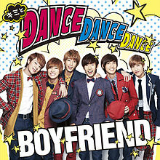 Dance Dance Dance/My Lady (Single) Lyrics Boyfriend