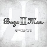 Twenty Lyrics Boyz II Men