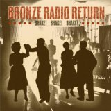 Shake! Shake! Shake! Lyrics Bronze Radio Return