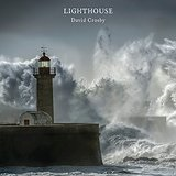 Lighthouse  Lyrics David Crosby