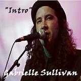 Intro Lyrics Gabrielle Sullivan